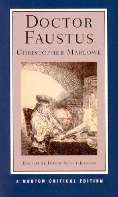 Doctor Faustus By Marlowe, Christopher/ Kastan, David Scott